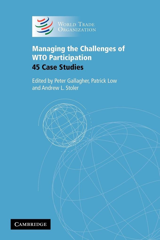 Managing the Challenges of WTO Participation als Buch