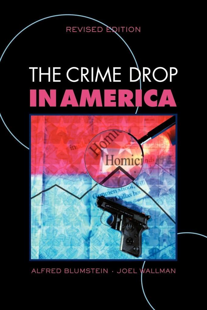 The Crime Drop in America als Taschenbuch
