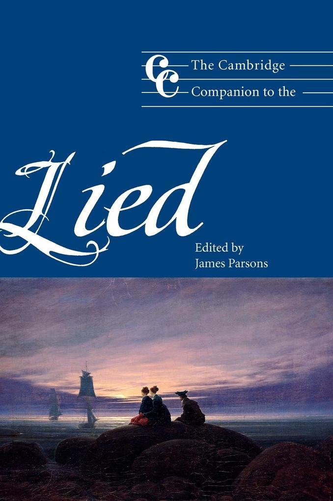 The Cambridge Companion to the Lied als Buch