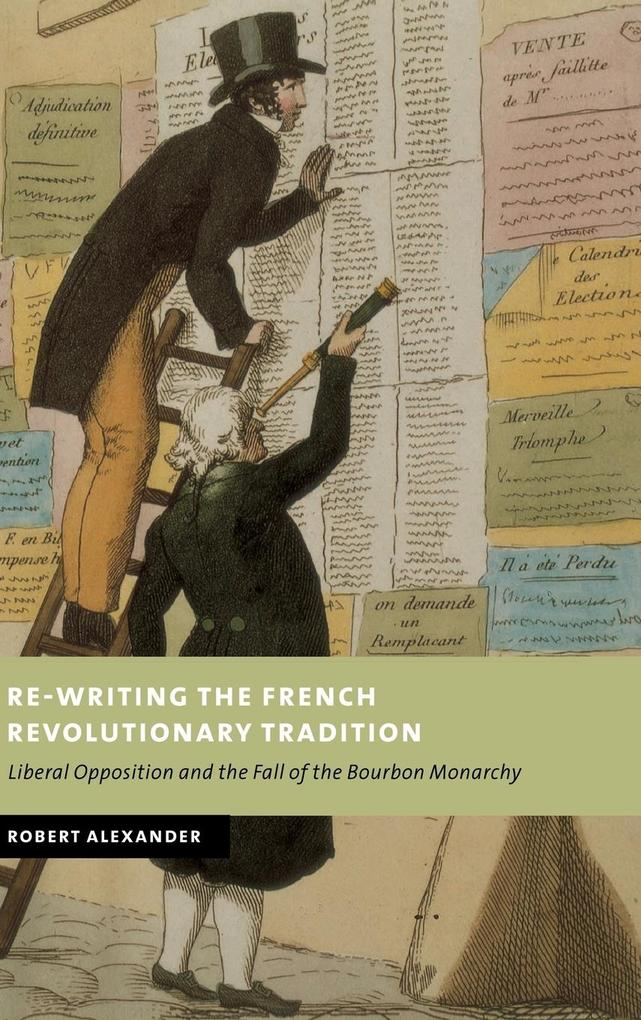 Re-Writing the French Revolutionary Tradition als Buch