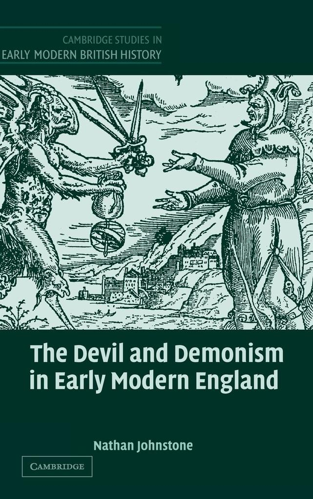 The Devil and Demonism in Early Modern England als Buch
