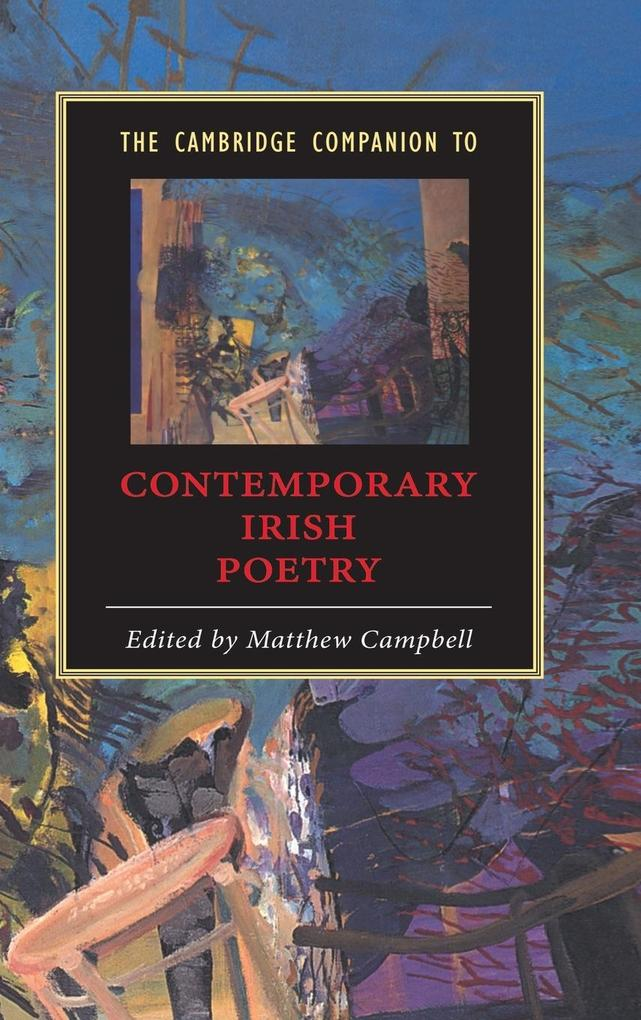 The Cambridge Companion to Contemporary Irish Poetry als Buch