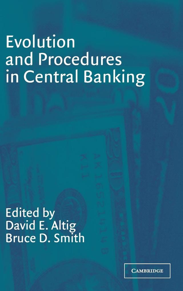 Evolution and Procedures in Central Banking als Buch