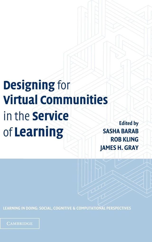 Designing for Virtual Communities in the Service of Learning als Buch