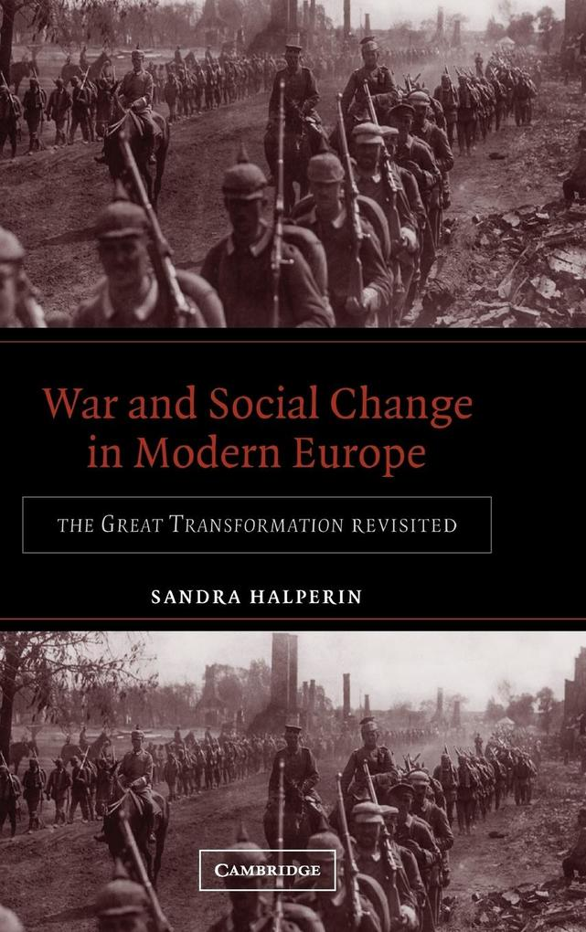 War and Social Change in Modern Europe als Buch