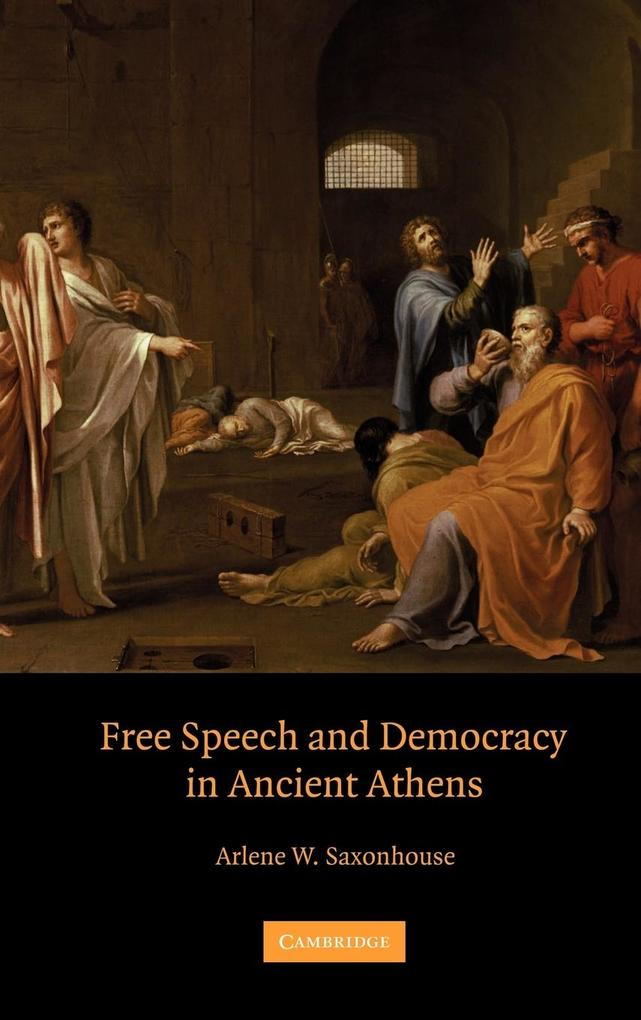 Free Speech and Democracy in Ancient Athens als Buch