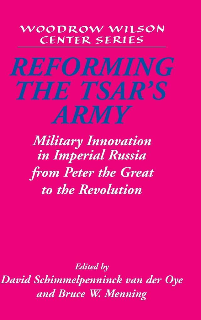 Reforming the Tsar's Army als Buch
