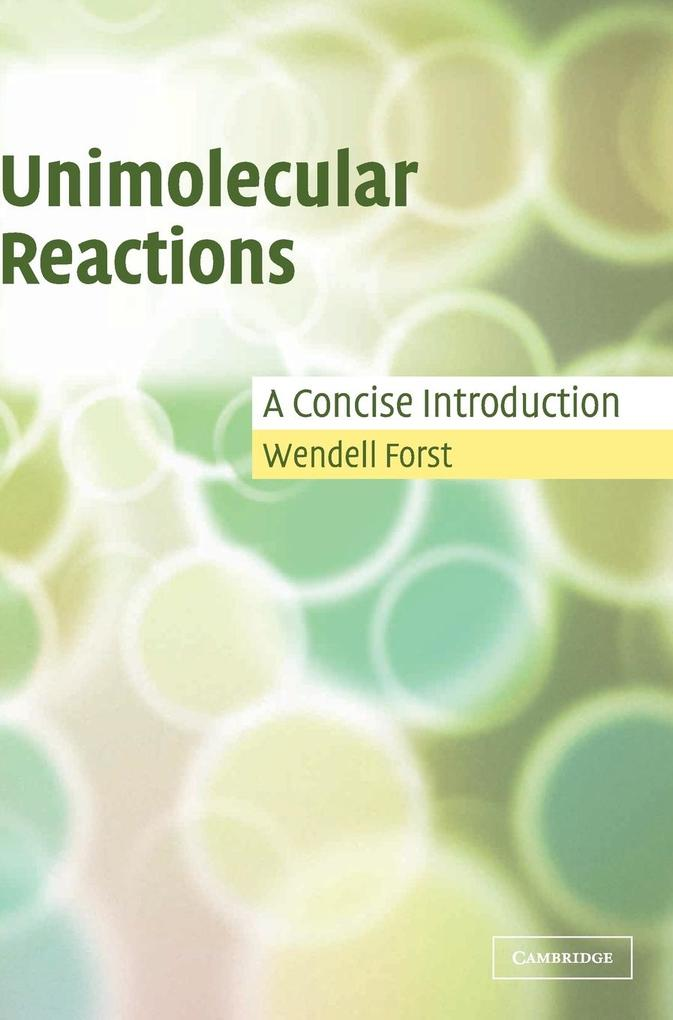 Unimolecular Reactions: A Concise Introduction als Buch