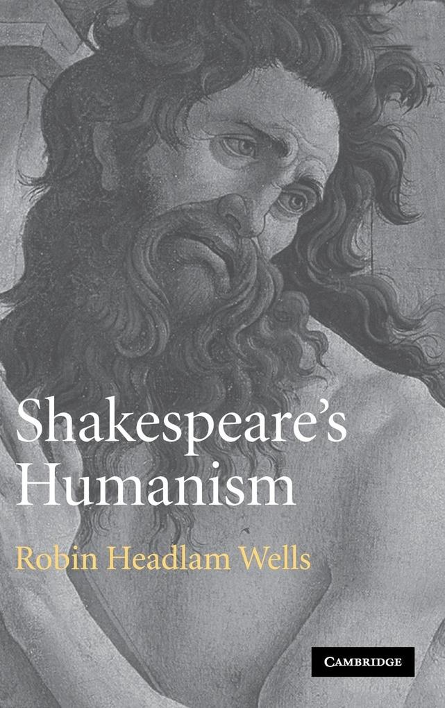 Shakespeare's Humanism als Buch