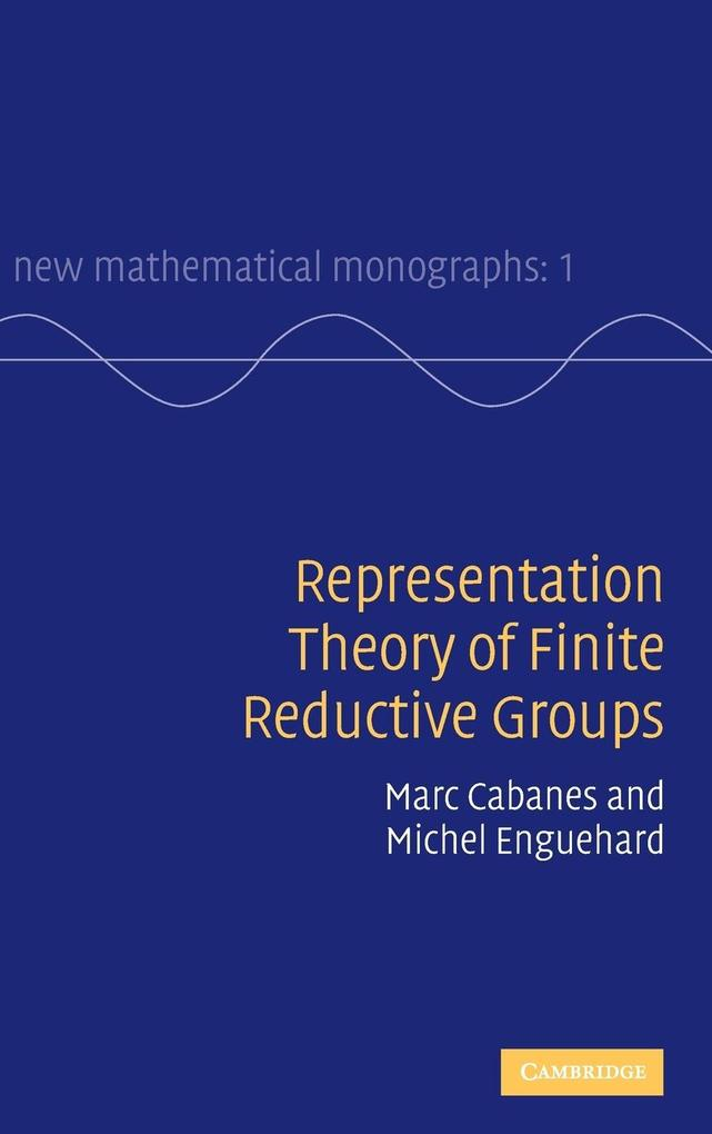 Representation Theory of Finite Reductive Groups als Buch