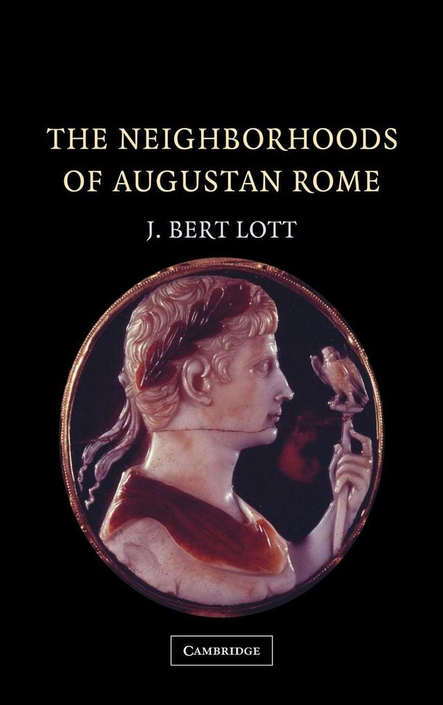 The Neighborhoods of Augustan Rome als Buch