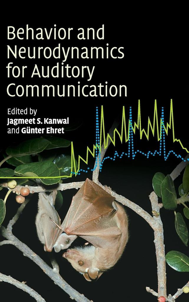 Behaviour and Neurodynamics for Auditory Communication als Buch