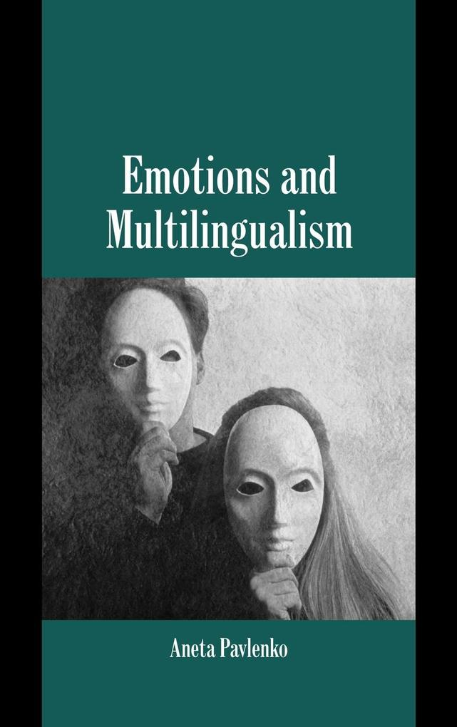 Emotions and Multilingualism als Buch