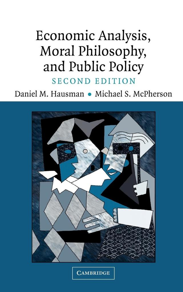 Economic Analysis, Moral Philosophy and Public Policy als Buch