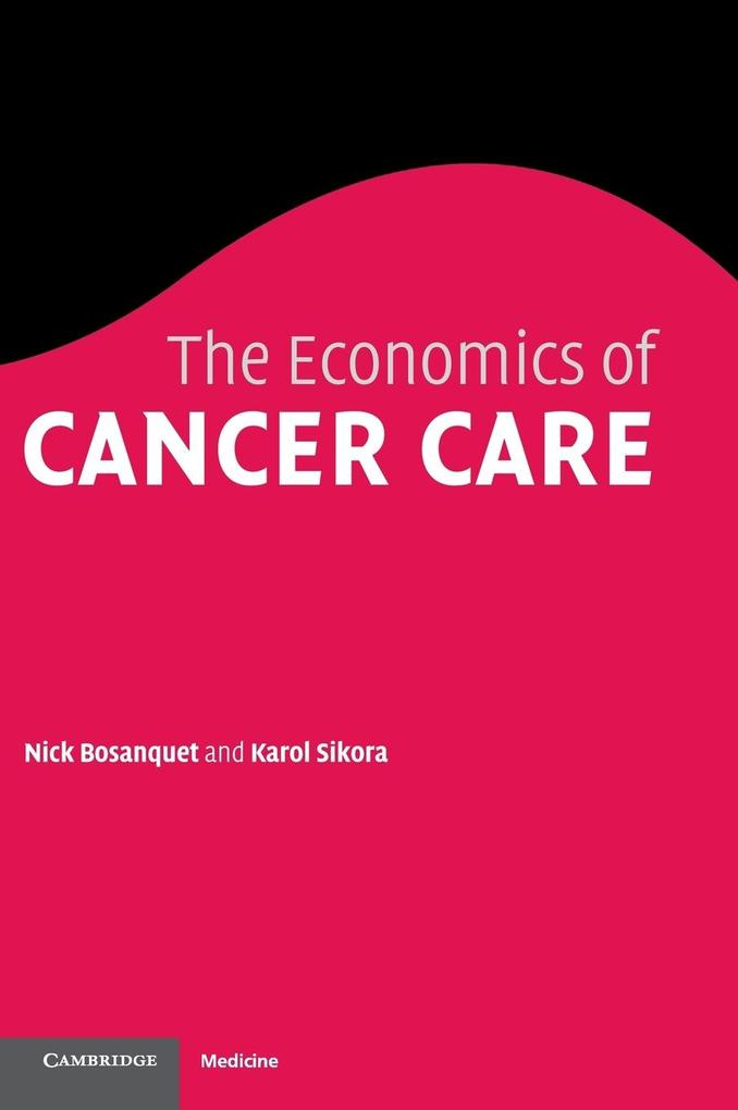 The Economics of Cancer Care als Buch