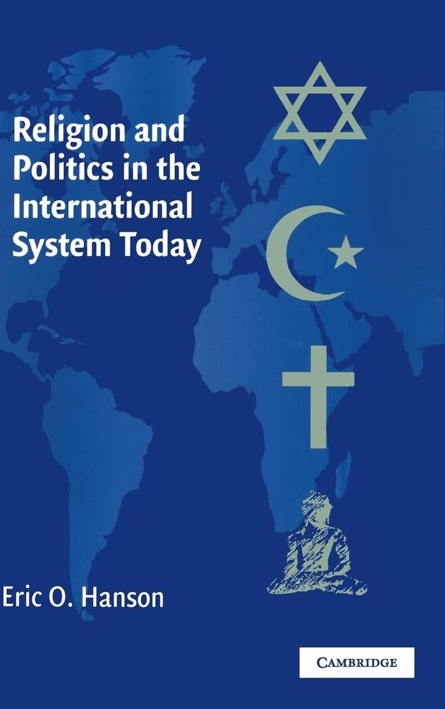 Religion and Politics in the International System Today als Buch