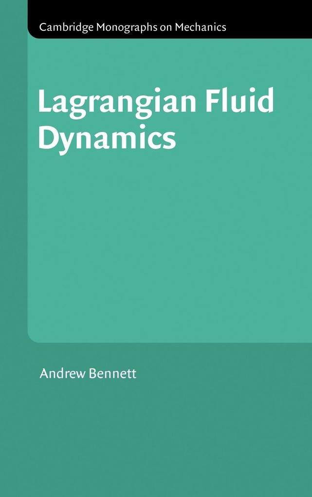 Lagrangian Fluid Dynamics als Buch