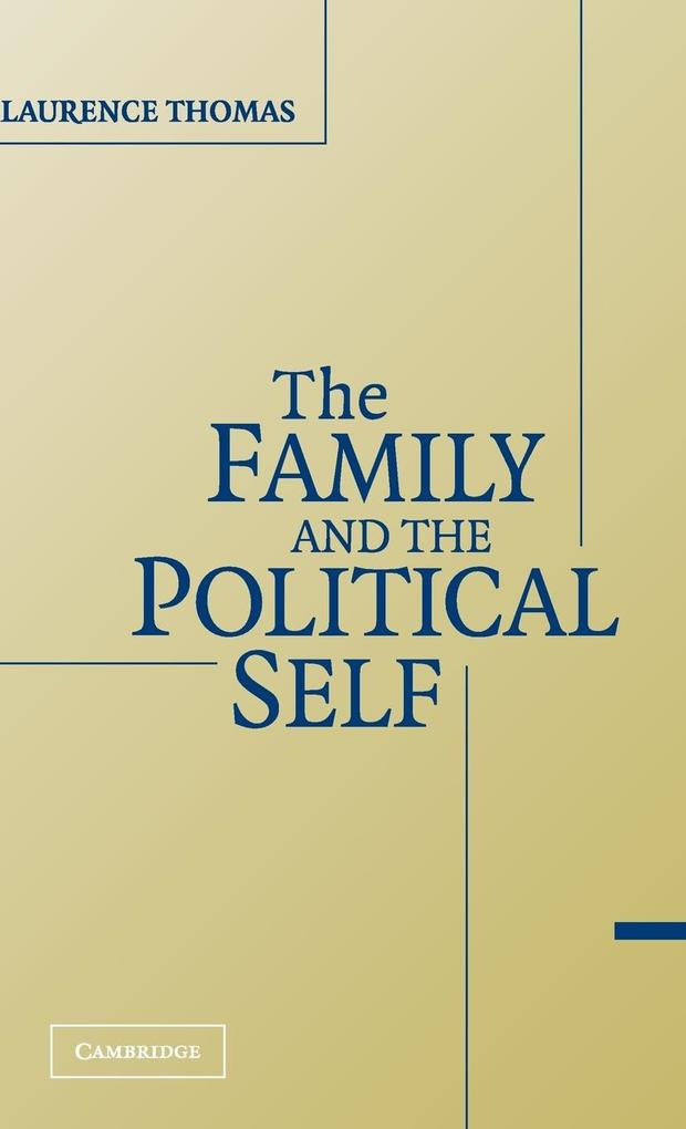 The Family and the Political Self als Buch