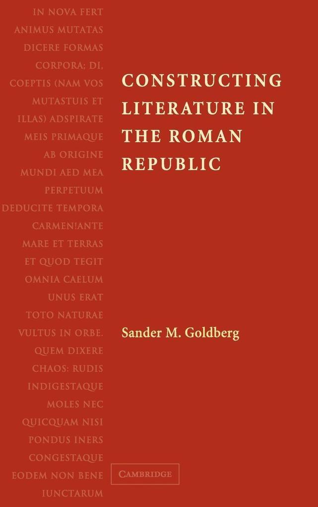 Constructing Literature in the Roman Republic als Buch