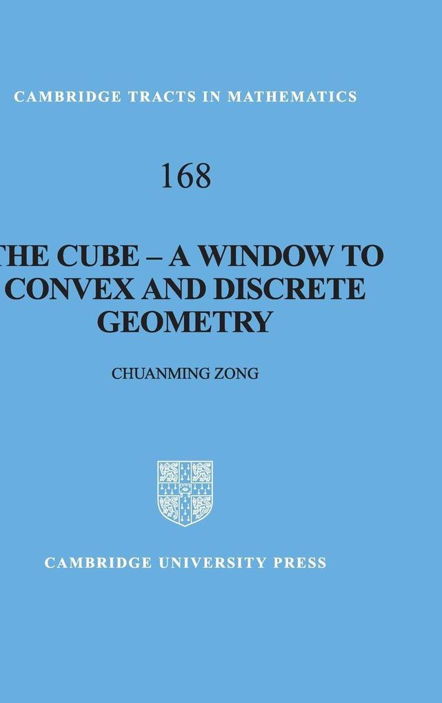 The Cube: A Window to Convex and Discrete Geometry als Buch