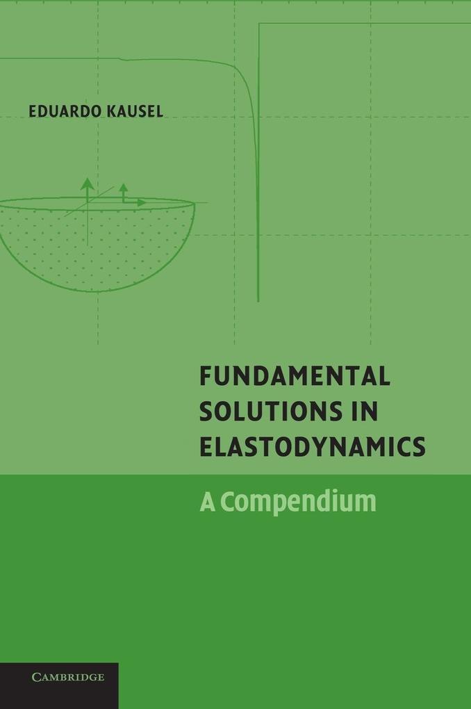 Fundamental Solutions in Elastodynamics als Buch