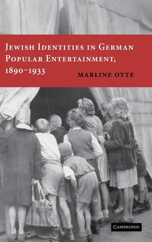 Jewish Identities in German Popular Entertainment, 1890-1933 als Buch