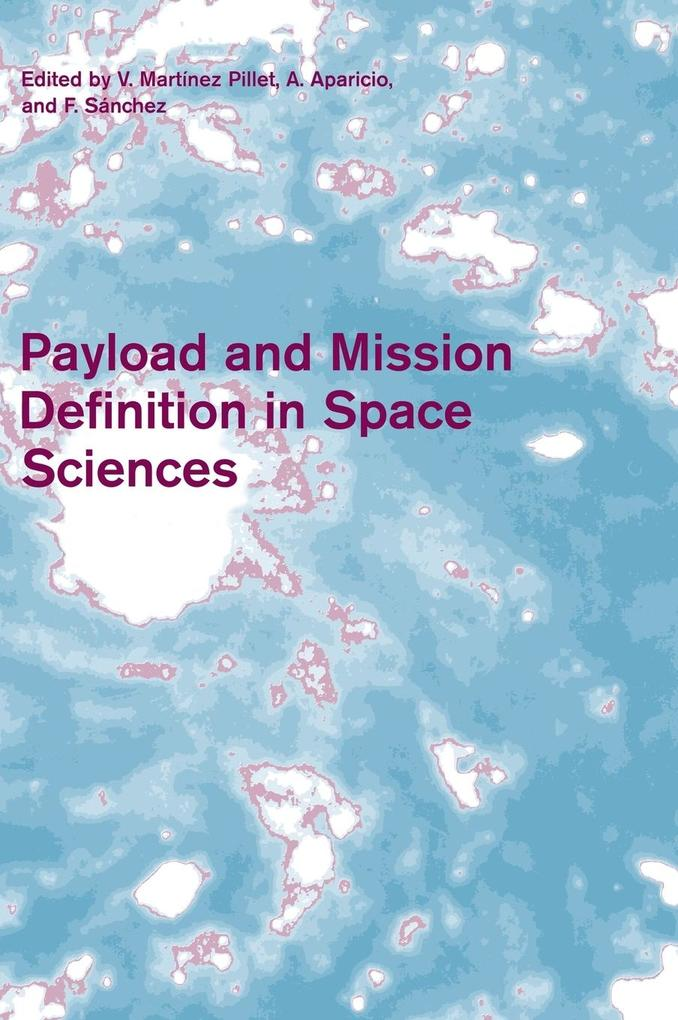 Payload and Mission Definition in Space Sciences als Buch