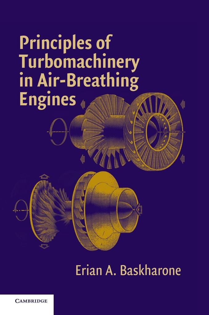 Principles of Turbomachinery in Air-Breathing Engines als Buch