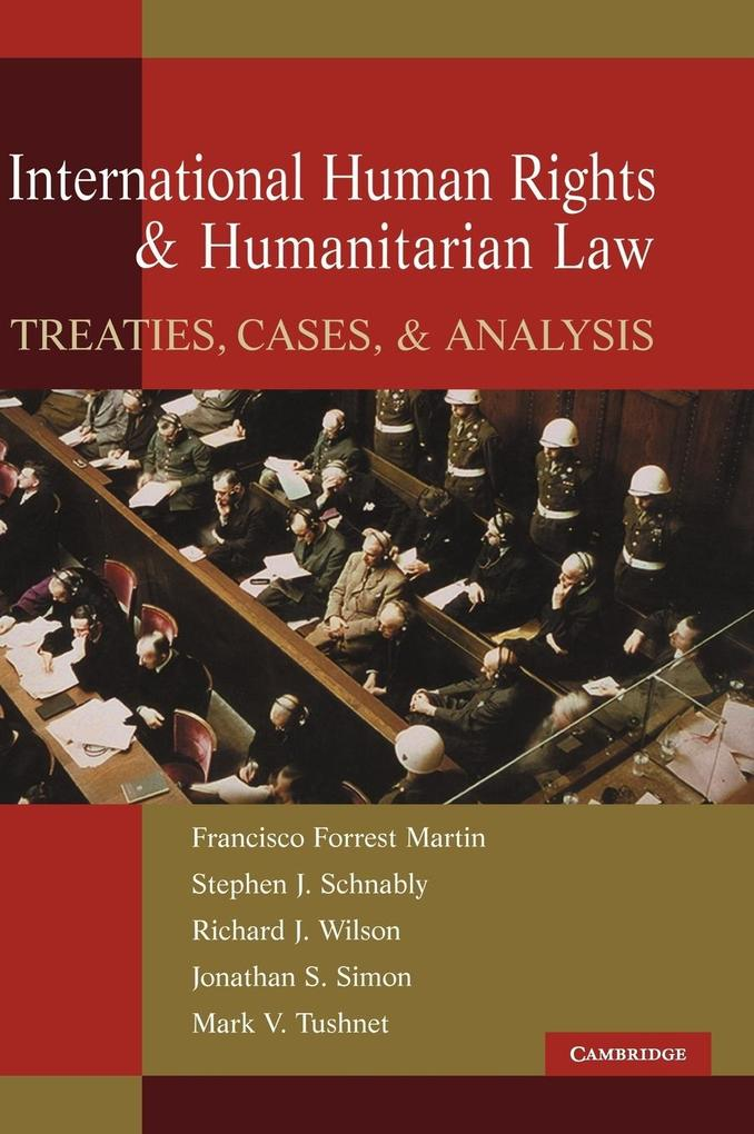 International Human Rights and Humanitarian Law: Treaties, Cases, and Analysis als Buch