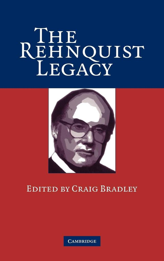 The Rehnquist Legacy als Buch