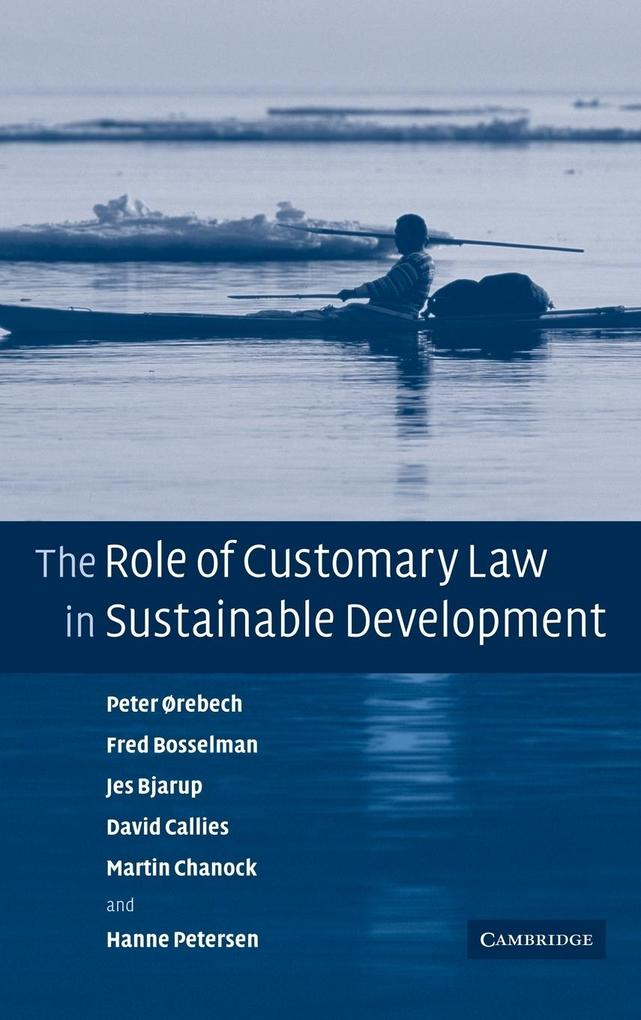 The Role of Customary Law in Sustainable Development als Buch