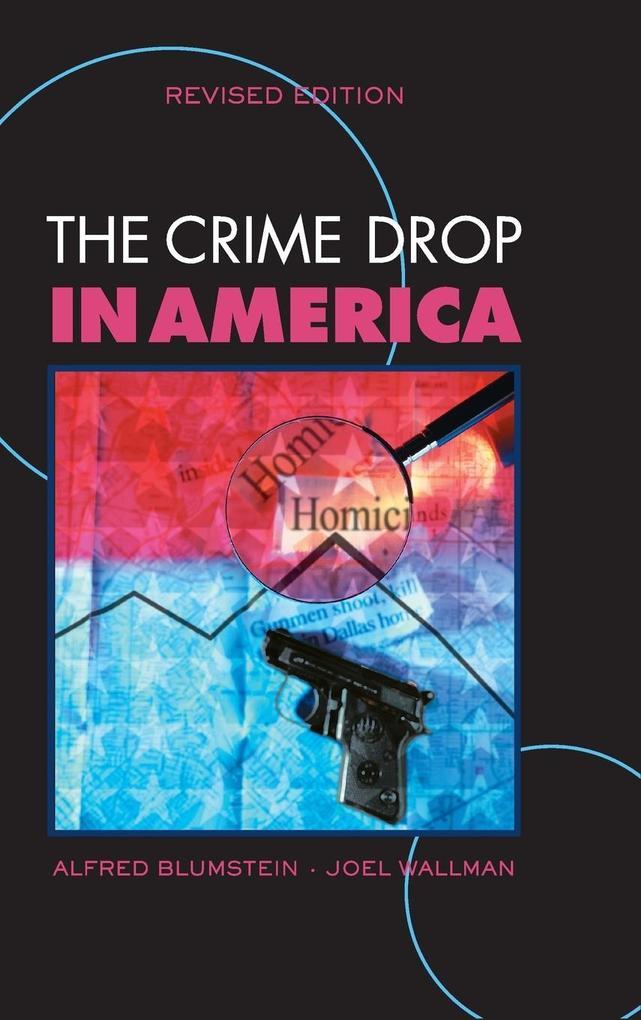 The Crime Drop in America als Buch