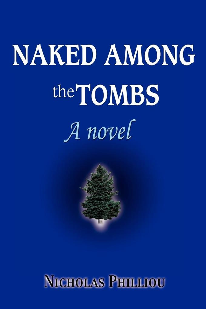 Naked Among the Tombs als Buch