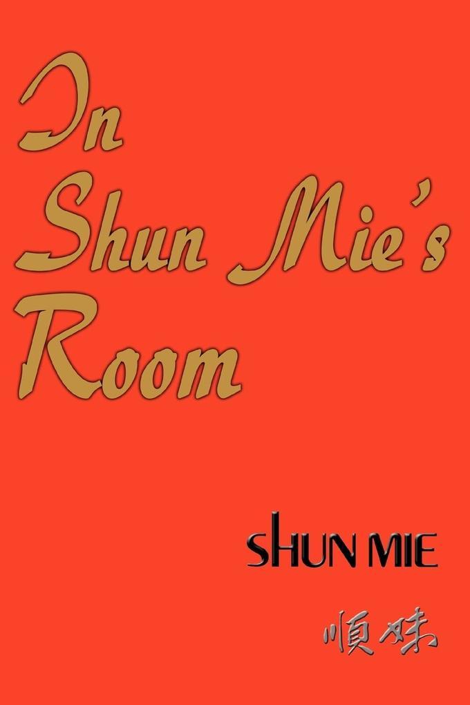 In Shun Mie's Room als Taschenbuch