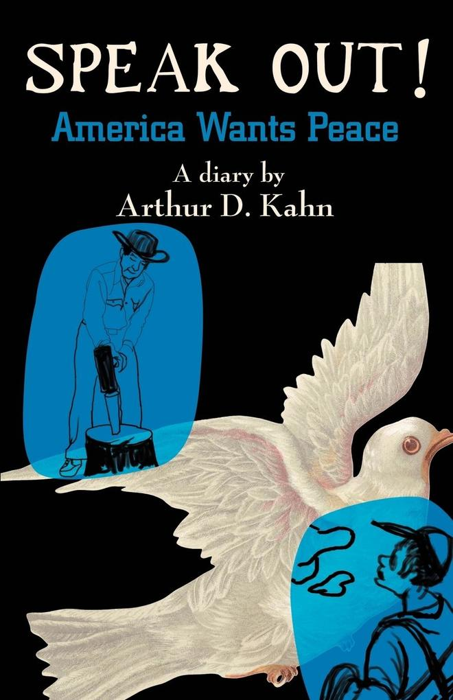 Speak Out!: America Wants Peace als Taschenbuch
