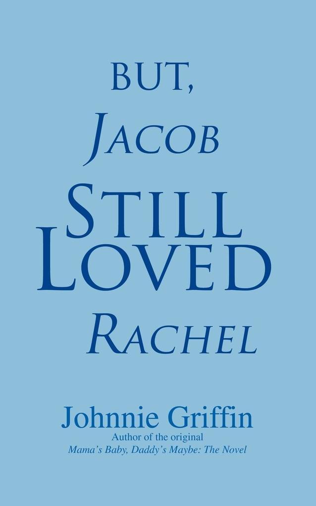 But, Jacob Still Loved Rachel als Buch