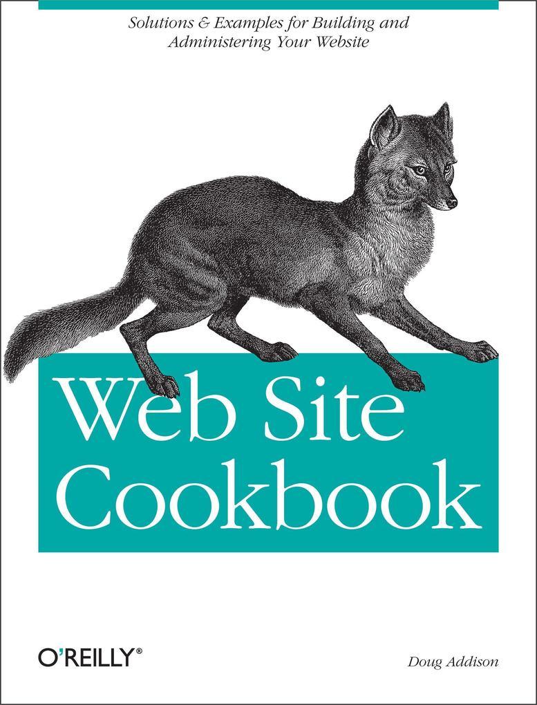 Web Site Cookbook als Buch