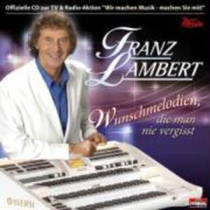 Wunschmelodien,Die Man Nie Vergisst als CD