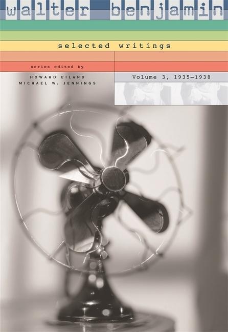 Walter Benjamin: Selected Writings, Volume 3: 1935-1938 als Buch
