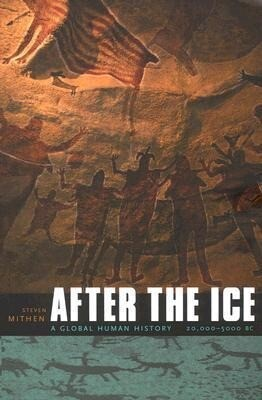 After the Ice: A Global Human History 20,000-5000 BC als Taschenbuch