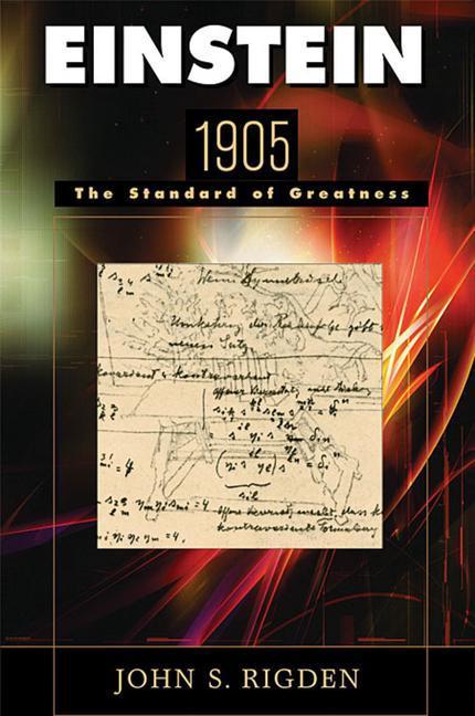 Einstein 1905: The Standard of Greatness als Buch