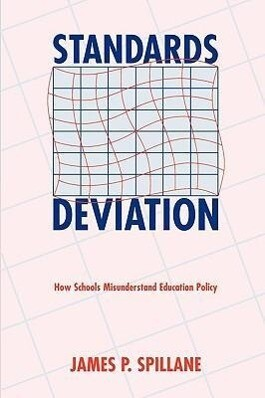 Standards Deviation: How Schools Misunderstand Education Policy als Taschenbuch