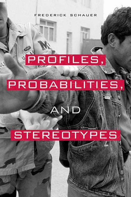 Profiles, Probabilities, and Stereotypes als Taschenbuch