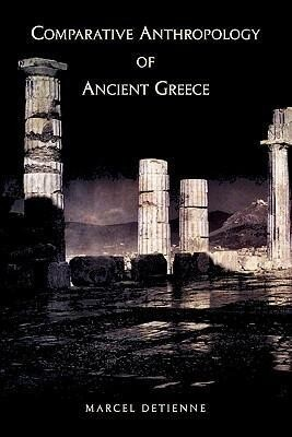Comparative Anthropology of Ancient Greece als Buch