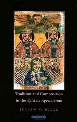 Tradition and Composition in the Epistula Apostolorum als Taschenbuch