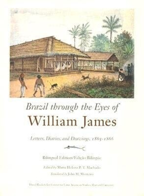 Brazil Though the Eyes of William James als Buch