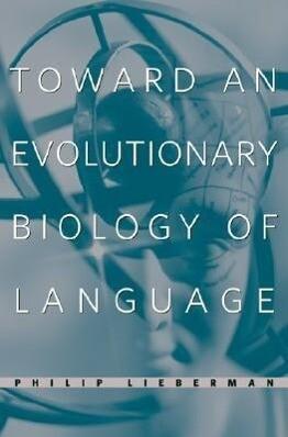 Toward an Evolutionary Biology of Language als Buch
