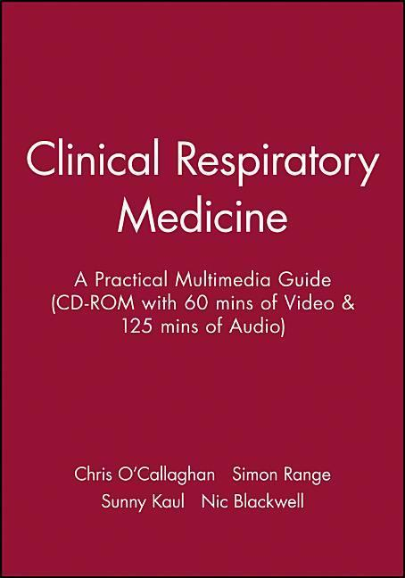 Clinical Respiratory Medicine: A Practical Multimedia Guide (CD-ROM with 60 Mins of Video & 125 Mins of Audio) als Hörbuch