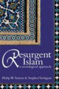 Resurgent Islam: A Sociological Approach als Taschenbuch