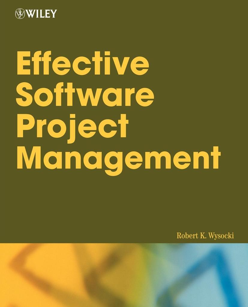 Effective Software Project Management als Buch